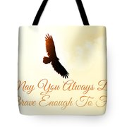 May You Always... Tote Bag