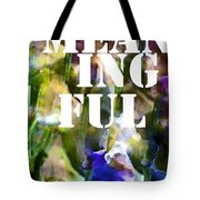 Meaningful Tote Bag