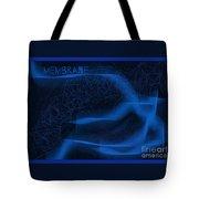 Membrane 2 Tote Bag