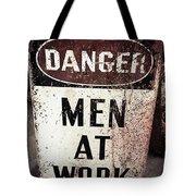Men At Work Sign Tote Bag