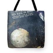 Men Walk On Moon Astronauts Tote Bag