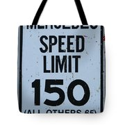 Mercedes Speed Limit 150 Tote Bag