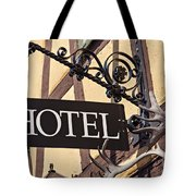 Metal Hotel Sign Tote Bag