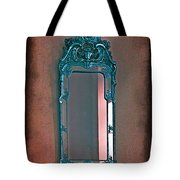 Mirror Mirror On The Wall... Tote Bag
