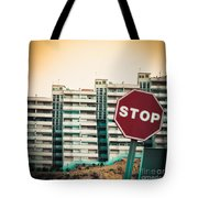 Mobile Photography Toned Stop Sign And Condo Units Tote Bag