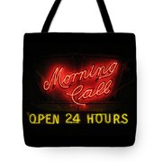Morning Call Neon - New Orleans La Tote Bag