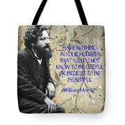Morris Quotation About Art Tote Bag