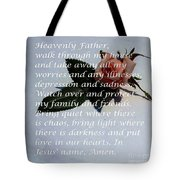 Most Powerful Prayer With Rosebud Tote Bag