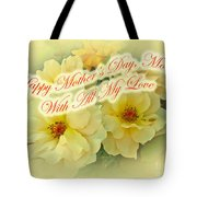 Mother's Day Card - Yellow Roses Tote Bag