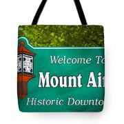 Mount Airy Sign Nc Tote Bag
