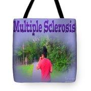 Multiple Sclerosis Tote Bag