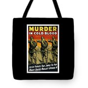 Murder In Cold Blood - Ww2 Tote Bag