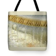 My Cup Overflows Tote Bag