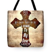 My Dear Savior Tote Bag by Michelle Greene Wheeler