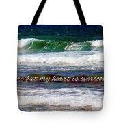 My Heart Is Overlooking The Ocean Tote Bag