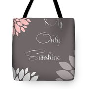 My Only Sunshine Peony Flowers Tote Bag