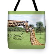 My Special Friend Tote Bag