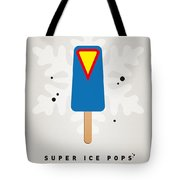 My Superhero Ice Pop - Superman Tote Bag by Chungkong Art