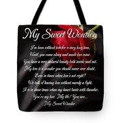 My Sweet Wonder Poetry Art Tote Bag by Stanley Mathis