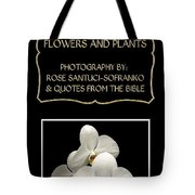 My The Bible Talks About Flowers And Plants Book Tote Bag