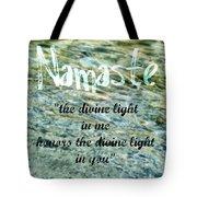 Namaste With Crystal Waters Tote Bag