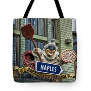 Naples Pizzeria Signage Downtown Disneyland Tote Bag