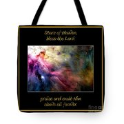 Nasa Ll Ori And The Orion Nebula Stars Of Heaven Bless The Lord Tote Bag