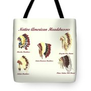Native American Headdresses Number 4 Tote Bag