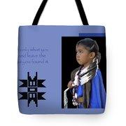 Native American Saying Tote Bag