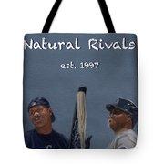 Natural Rivals Tote Bag