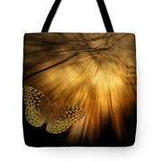 Nature Does Not Hurry Follow The Light Tote Bag