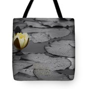 Nature Does Not Hurry Waterlily Tote Bag