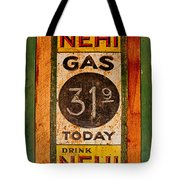 Nehi And Gas Sold Here Tote Bag