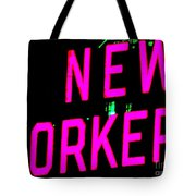 Neon New Yorker Tote Bag