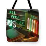Neon Sign Tote Bag