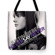 Never Say Never 2 Tote Bag