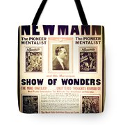 Newmann And His Show Of Wonders  Tote Bag