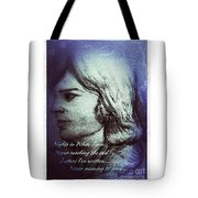 Nights In White Satin 3 Tote Bag