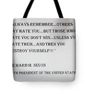 Nixon Quote  Tote Bag