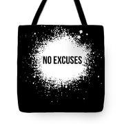 No Excuses Poster Black  Tote Bag