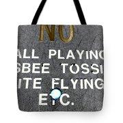 No Fun Tote Bag