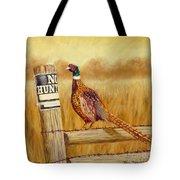 No Hunting   Pheasant Tote Bag