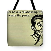No Pants Relationship Tote Bag