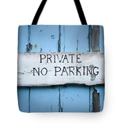 No Parking Sign Tote Bag
