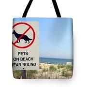 No Pets Tote Bag
