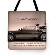 No Roads Tote Bag