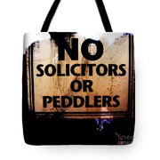 No Solicitors Or Peddlers Tote Bag