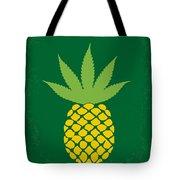 No264 My Pineapple Express Minimal Movie Poster Tote Bag