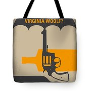 No426 My Whos Afraid Of Virginia Woolf Minimal Movie Poster Tote Bag