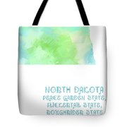 North Dakota - Peace Garden State - Flickertail State -  Roughrider - Map - State Phrase - Geology Tote Bag